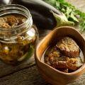 Najlepšie a najchutnejšie recepty na výrobu nakladaného baklažánu na zimu v nádobách